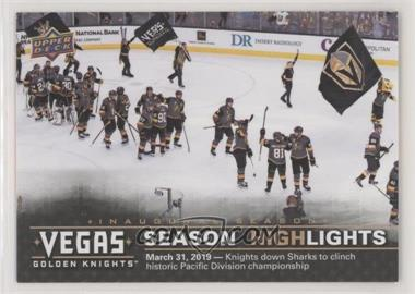 2017-18 Upper Deck Vegas Golden Knights - [Base] #48 - Season Highlights - Wins Pacific Division: March 31, 2018