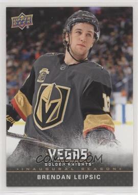 2017-18 Upper Deck Vegas Golden Knights - [Base] #7 - Brendan Leipsic