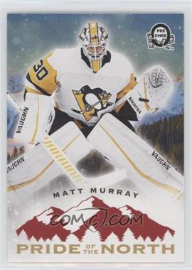 2018-19 O-Pee-Chee Coast to Coast Canadian Tire - Pride of the North #P-9 - Matt Murray