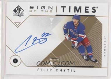 2018-19 SP Authentic - Sign of the Times #SOTT-FC - Filip Chytil