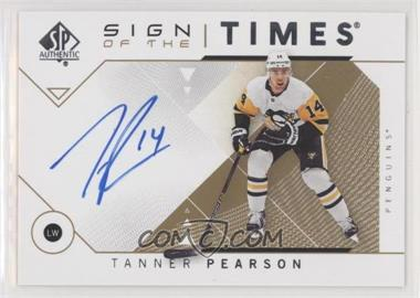 2018-19 SP Authentic - Sign of the Times #SOTT-TP - Tanner Pearson