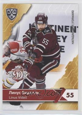 2018-19 Sereal KHL 11th Season - Dinamo Riga #DRG-010 - Linus Videll
