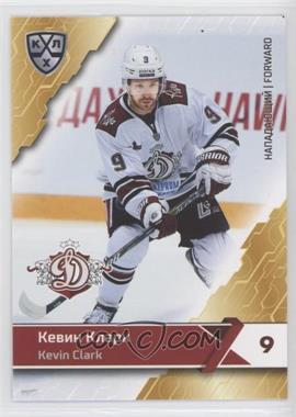 2018-19 Sereal KHL 11th Season - Dinamo Riga #DRG-014 - Kevin Clark