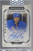 Brett Howden [Uncirculated] #/99