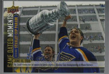 2018-19 Upper Deck Game Dated Moments - 2019 NHL Stanley Cup Parade Achievement #A1 - 2019 NHL Stanley Cup Parade Achievement - St. Louis