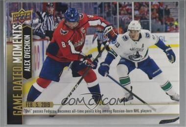 2018-19 Upper Deck Game Dated Moments - [Base] #54 - (Feb. 5, 2019) – Ovechkin Passes Fedorov as the #1 All-Time Scorer Amongst Russian Born Players