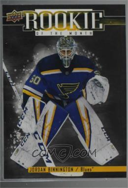 2018-19 Upper Deck Game Dated Moments - Rookie of the Month Achievements #R-6 - Rookie of the Month - March - Jordan Binnington