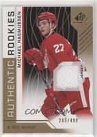 Authentic Rookies - Michael Rasmussen #/499