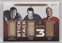 Frank Mahovlich , Gordie Howe , Bobby Hull #/17