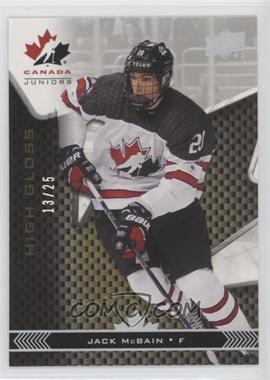 2018 Upper Deck Team Canada Juniors - [Base] - High Gloss #38 - Jack McBain /25