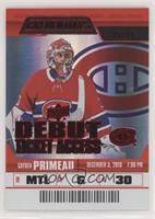 Debut Ticket Access Rookies - Cayden Primeau #/99