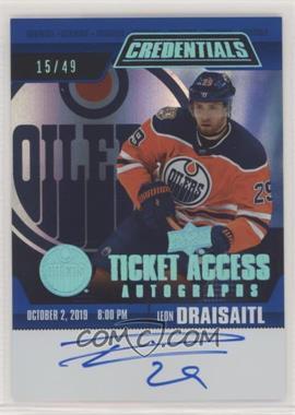 2019-20 Upper Deck Credentials - Ticket Access Autos #TAA-LD - Leon Draisaitl /49