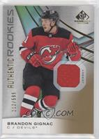 Authentic Rookies - Brandon Gignac #/599