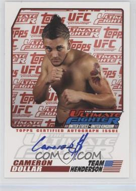 2009 Topps UFC - The Ultimate Fighter Autographs #TUF-CD - Cameron Dollar