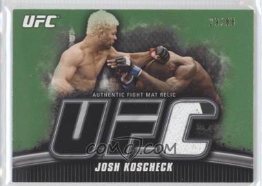 2010 Topps UFC Knockout - Fight Mat Relic - Green #FM-JK - Josh Koscheck /88