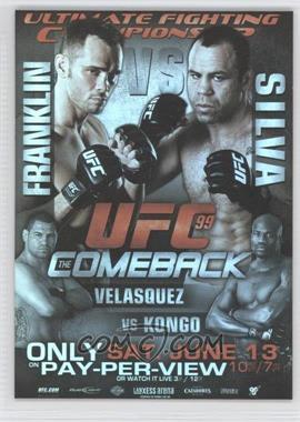 2010 Topps UFC Series 4 - Fight Poster Review #FPR-UFC99 - UFC99 (Rich Franklin, Wanderlei Silva, Cain Velasquez, Cheick Kongo)