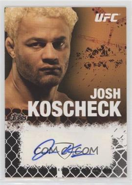 2010 Topps UFC Series 4 - Fighter Autographs - Onyx #FA-JK - Josh Koscheck /88