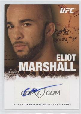 2010 Topps UFC Series 4 - Fighter Autographs #FA-EM - Eliot Marshall
