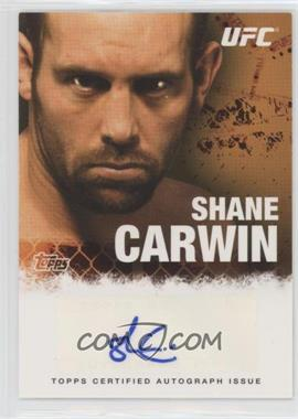 2010 Topps UFC Series 4 - Fighter Autographs #FA-SC - Shane Carwin