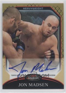 2011 Topps UFC Finest - Fighter Autographs - Gold Refractor #A-JMA - Jon Madsen /25