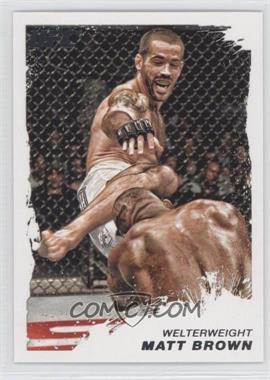 2011 Topps UFC Moment of Truth - [Base] #134 - Matt Brown