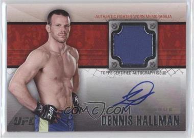 2011 Topps UFC Title Shot - Fighter Autograph Relics #FAR-DH - Dennis Hallman