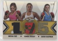 Miesha Tate, Ronda Rousey, Sarah Kaufman #/9