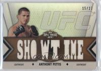 Anthony Pettis /27