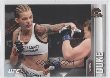 2015 Topps UFC Champions - [Base] #85 - Jessamyn Duke