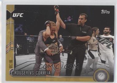 2015 Topps UFC Chronicles - [Base] - Gold #273 - Rousey vs Correia /88