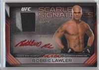 Robbie Lawler /10