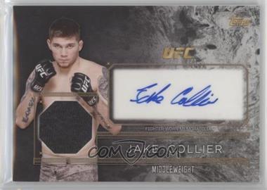 2016 Topps UFC Top of the Class - Autograph Relics #TCAR-JCO - Jake Collier