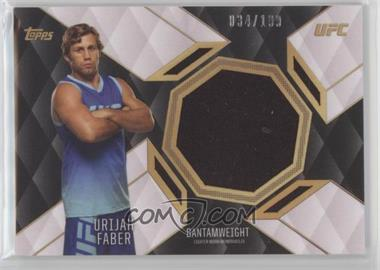 2016 Topps UFC Top of the Class - Relics #TCR-UF - Urijah Faber /199