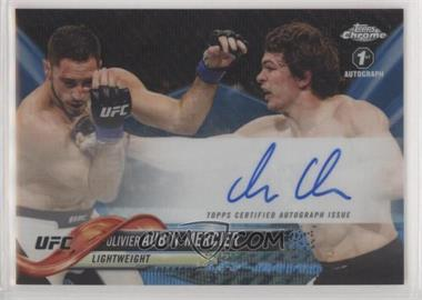 2018 Topps Chrome UFC - Fighter Autographs - Blue Wave Refractor #FA-OAM - Olivier Aubin-Mercier /75