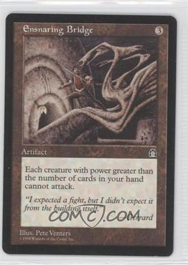 1998 Magic: The Gathering - Stronghold - Booster Pack [Base] #NoN - Ensnaring Bridge