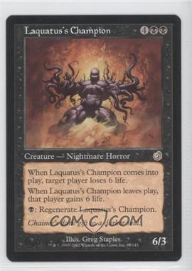 2002 Magic: The Gathering - Torment - Booster Pack [Base] #67 - Laquatus's Champion