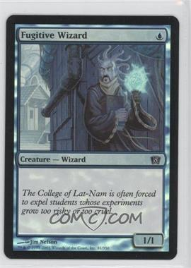 2003 Magic: The Gathering - Core Set: 8th Edition - Booster Pack [Base] - Foil #81 - Fugitive Wizard