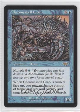 2003 Magic: The Gathering - Legions - Booster Pack [Base] #32 - Chromeshell Crab