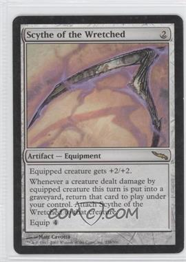 2003 Magic: The Gathering - Mirrodin - Booster Pack [Base] #239 - Scythe of the Wretched