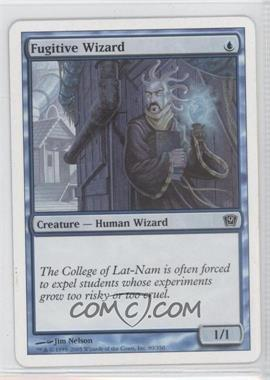 2005 Magic: The Gathering - Core Set: 9th Edition - Booster Pack [Base] #80 - Fugitive Wizard