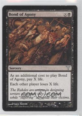 2006 Magic: The Gathering - Dissension - Booster Pack [Base] #38 - Bond of Agony