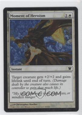 2011 Magic: The Gathering - Innistrad - Booster Pack [Base] - Foil #24 - Moment of Heroism