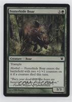 Festerhide Boar [Noted]