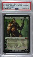 Garruk, Primal Hunter [PSA10GEMMT]