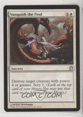 2013 Magic: The Gathering - Theros - Booster Pack [Base] #35 - Vanquish the Foul