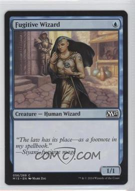 2014 Magic: The Gathering - Core Set: 2015 - [Base] #056 - Fugitive Wizard