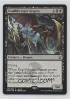 Deathbringer Regent (pre-release)