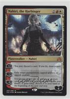 Nahiri, the Harbinger (Prerelease Date Stamp)