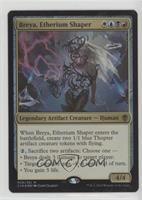 Breya, Etherium Shaper (Foil)