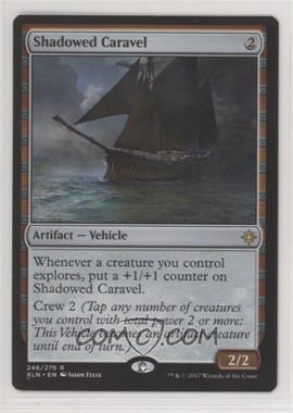 2017 Magic: The Gathering - Ixalan - Base Set #246 - Shadowed Caravel